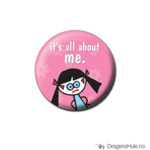 Bilde av Button 25mm: It´s all about me